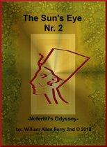 The Sun's Eye Nr. 2: Nefertiti's Odyssey