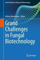 Grand Challenges in Fungal Biotechnology
