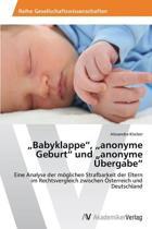 Babyklappe, Anonyme Geburt Und Anonyme Ubergabe