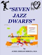 Seven Jazz Dwarfs