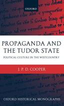 Propaganda and the Tudor State