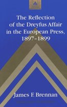 The Reflection of the Dreyfus Affair in the European Press,1897-1899