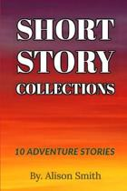 Short Story Collections: 10 Adventure Short Story Collection