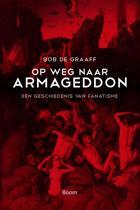 Op weg naar Armageddon