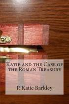 Katie and the Case of the Roman Treasure