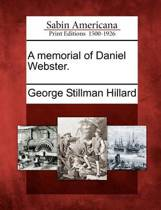 A Memorial of Daniel Webster.