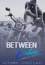 Between Embers