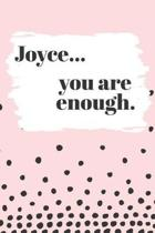 Joyce You are Enough