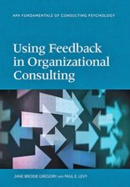 Using Feedback in Organizational Consulting