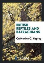 British Reptiles and Batrachians