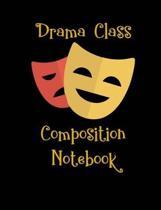 Drama Class Composition Notebook