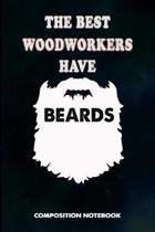 The Best Woodworkers Have Beards