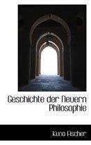 Geschichte Der Neuern Philosophie
