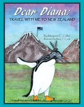 Dear Diana: Travel with Me to New Zealand