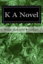 K a Novel