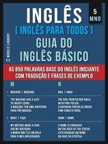 5 - MNO - Inglês ( Inglês Para Todos ) Guia do Inglês Básico