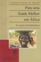 Better Health in Africa Experience & Lessons Le