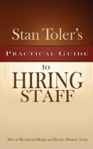 Practical Guide to Hiring Staff