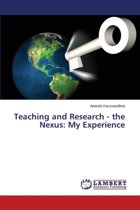 Teaching and Research - The Nexus