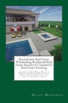 Pennsylvania Real Estate Wholesaling Residential Real Estate Investor & Commercial Real Estate Investing