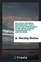 Practical Pictorial Photography. Part I