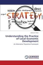 Understanding the Practice of Local Economic Development