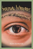Spiritual Warfare: Rules of Engagement
