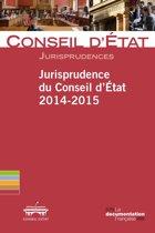Jurisprudence du Conseil d'Etat 2014-2015