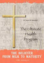 The Believer from Milk to Maturity