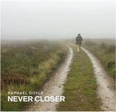 Never Closer
