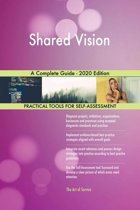 Shared Vision A Complete Guide - 2020 Edition