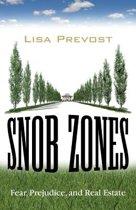 Snob Zones