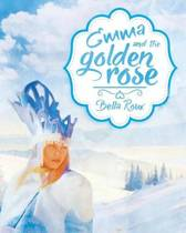 Emma and the Golden Rose
