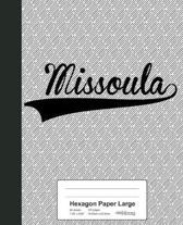 Hexagon Paper Large: MISSOULA Notebook