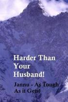 Harder Than Your Husband!