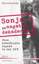 Sonja ''negativ - dekadent''