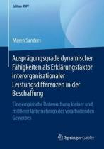 Auspr gungsgrade Dynamischer F higkeiten ALS Erkl rungsfaktor Interorganisationaler Leistungsdifferenzen in Der Beschaffung