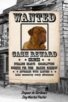 Dogues de Bordeaux Dog Wanted Poster