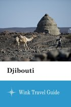 Djibouti - Wink Travel Guide