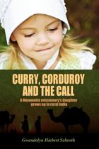 Curry, Corduroy and the Call
