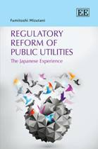 Regulatory Reform of Public Utilities