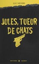 Jules, tueur de chats