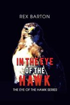 In the Eye of the Hawk