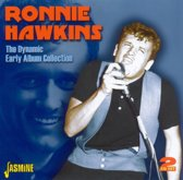 The Dynamic Ronnie Hawkins. Early A