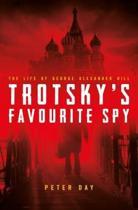 Trotsky's Favourite Spy