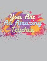 You Are an Amazing Teacher