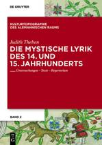 Die Mystische Lyrik Des 14. Und 15. Jahrhunderts