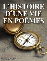 L'histoire d'une vie en poèmes