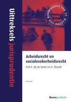 Uittreksels jurisprudentie - Arbeidsrecht en socialezekerheidsrecht