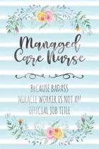 Managed Care Nurse